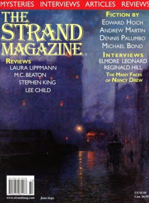 The Strand Magazine's Issue 22: Interviews with Elmore Leonard and Reginald Hill
