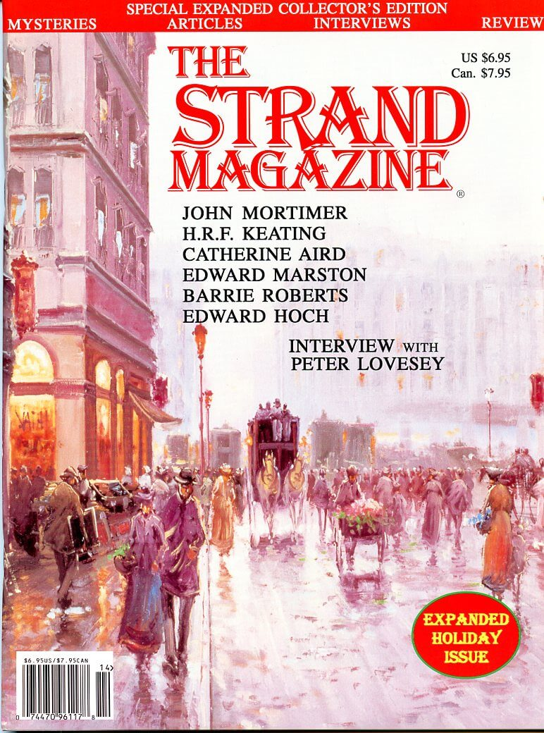 The Strand Magazine's 7th issue: fiction by John Mortimer, H.R.F. Keating, Catherine Aird, Edward Hoch and Barrie Roberts