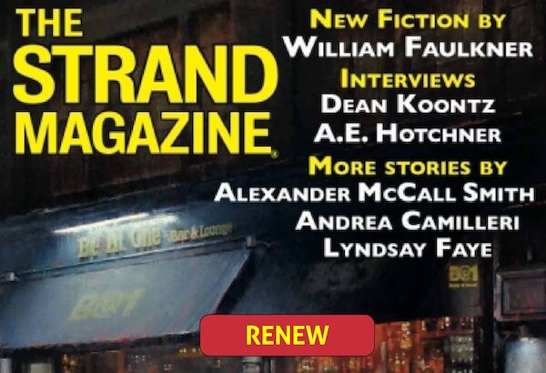 Renew your subscription to the Strand Mystery Magazine