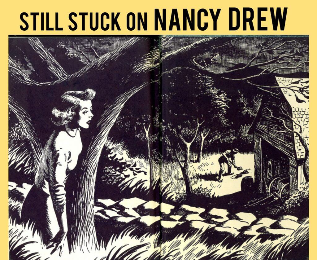 Stuck on Nancy Drew: Timeless Classics for Readers of All Ages