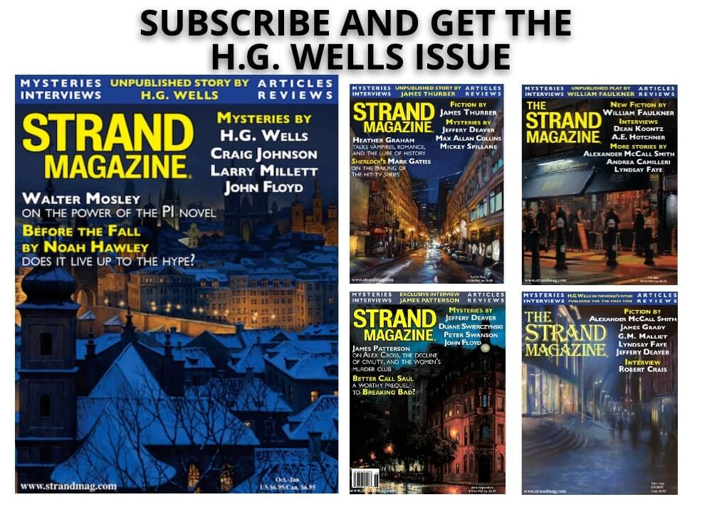 subscribe to the Strand Mystery magazine and get the H.G. Wells issue