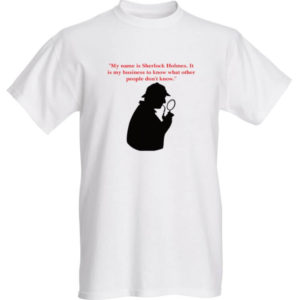 """My name is Sherlock Holmes"" T-Shirt"