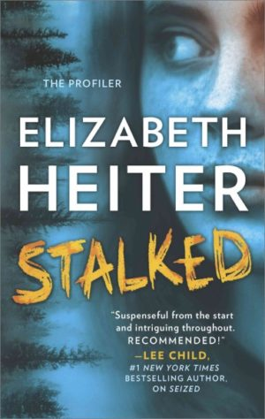 Stalked by Elizabeth Heiter (Paperback)