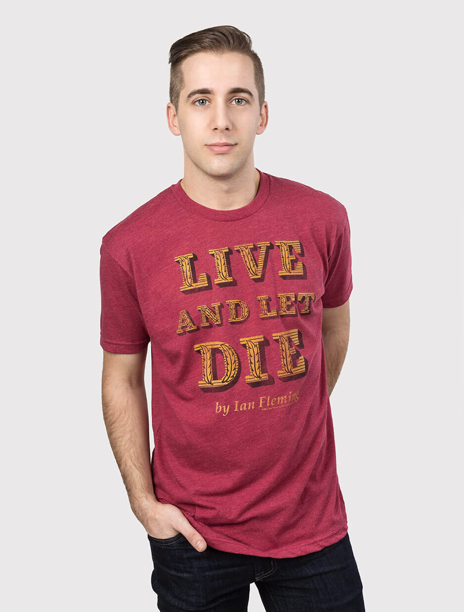 Live and Let Die Men's T-Shirt