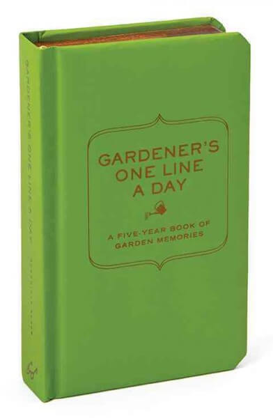 Gardener's One Line a Day: A Five-Year Book of Garden Memories