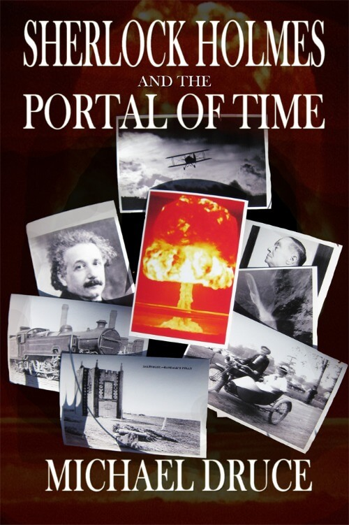 Sherlock Holmes and The Portal of Time by Michael Druce