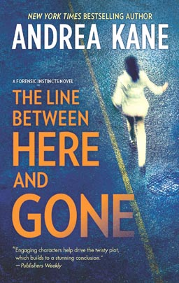 The Line Between Here and Gone by Andrea Kane (Hardcover)