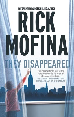 They Disappeared by Rick Mofina (Paperback)