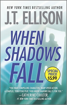 When Shadows Fall by J.T. Ellison (Paperback)