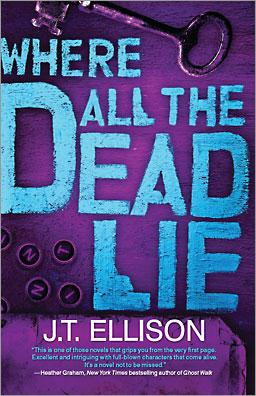Where All the Dead Lie by J.T. Ellison