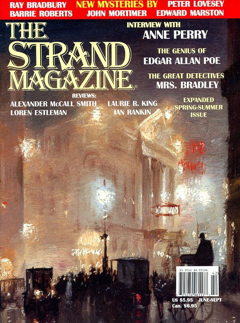 Strand Magazine Issue 13: Stories by Ray Bradbury and an Anne Perry Interview