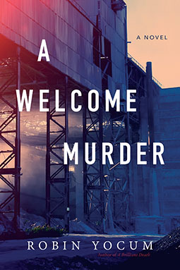 A Welcome Murder by Robin Yocum