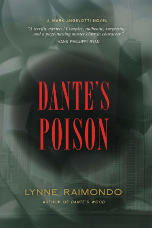 Dante's Poison: A Mark Angelotti Novel by Lynne Raimondo