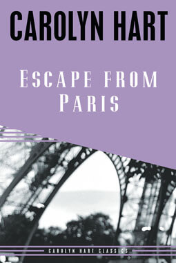 Escape from Paris by Carolyn Hart With a new introduction by the author