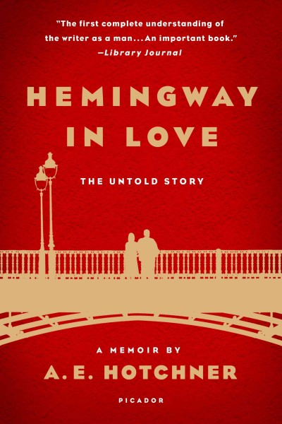 https://strandmag.com/product/hemingway-in-love-the-untold-story-by-a-e-hotchner/