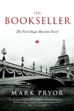 The Bookseller: The First Hugo Marston Novel by Mark Pryor