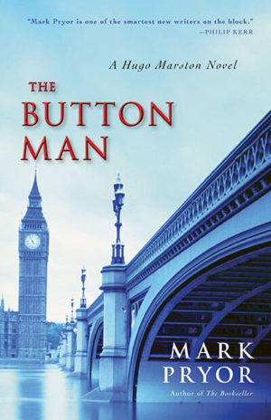 The Button Man: A Hugo Marston Novel by Mark Pryor