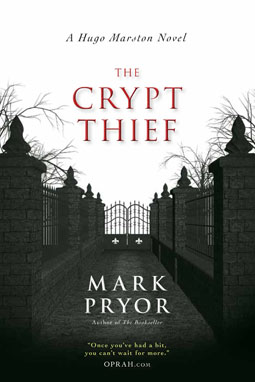 The Crypt Thief: A Hugo Marston Novel by Mark Pryor