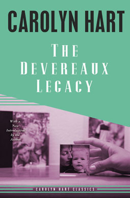 The Devereaux Legacy by Carolyn Hart