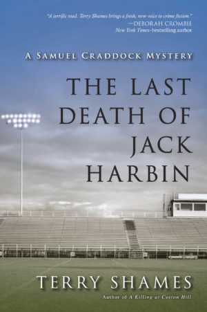 The Last Death of Jack Harbin by Terry Shames