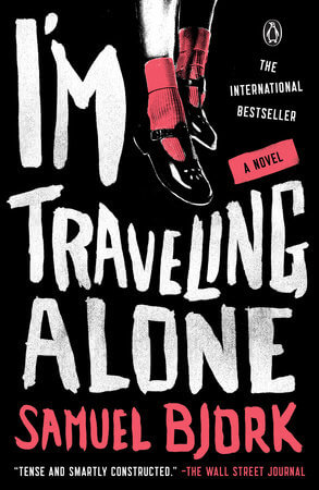 I'M TRAVELING ALONE by Samuel Bjork