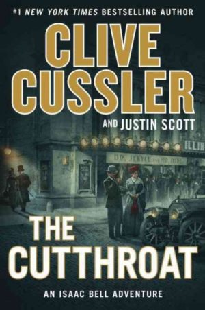 The Cutthroat by Cussler, Clive/ Scott, Justin