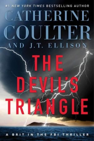 The Devil's Triangle by Catherine Coulter/ J. T. Ellison