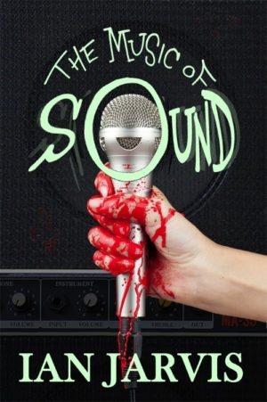 The Music of Sound by Ian Jarvis