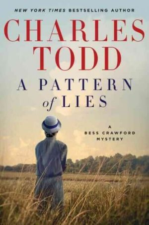 A Pattern of Lies by Todd, Charles (Hardcover)