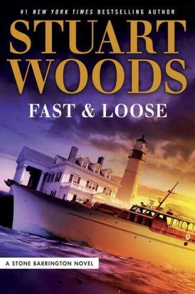 Fast & Loose by Stuart Woods (Hardcover)