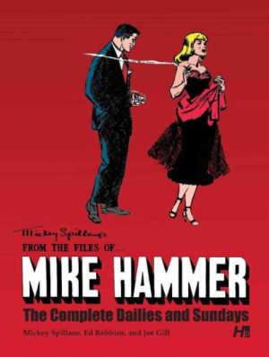 From the Files Of...Mike Hammer- The Complete Dailies and Sundays