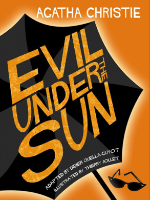 evil Under The Sun Graphic Edition