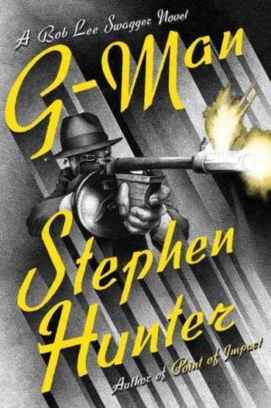 G-Man by Stephen Hunter