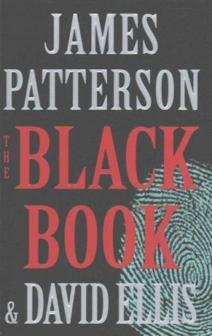 The Black Book by James Patterson and David Ellis