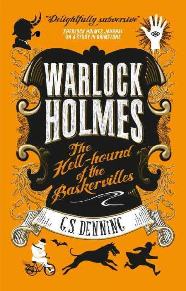 The Hell-Hound of the Baskervilles by G.S. Denning