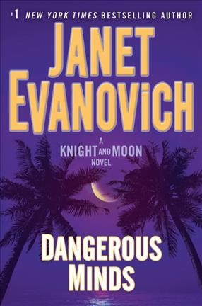 Dangerous Minds by Janet Evanovich (Hardcover)