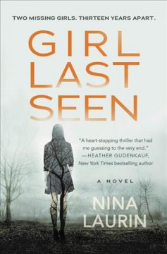 Girl Last Seen by Nina Laurin
