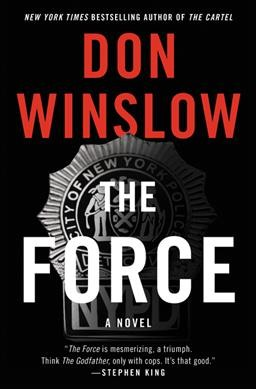The Force by Don Winslow (Hardcover)