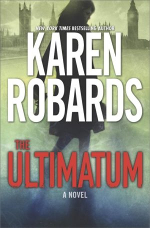 The Ultimatum by Karen Robards (Hardcover)