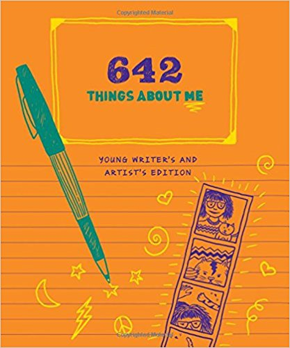 642 Things About Me- Young Writer's and Artist's Edition