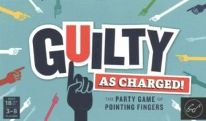 Guilty As Charged!- The Party Game of Pointing Fingers
