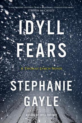 Idyll Fears by Stephanie Gayle