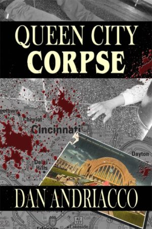 Queen City Corpse (McCabe and Cody Book 7) by Dan Andriacco