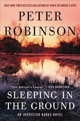 Sleeping in the Ground by Peter Robinson (Hardcover)
