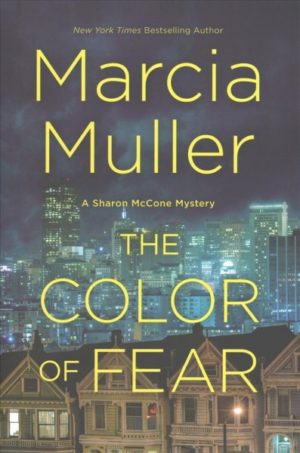 The Color of Fear by Marcia Muller
