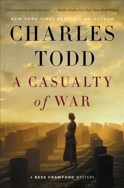 A Casualty of War by Charles Todd (Hardcover)