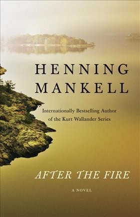 After the Fire by Henning Mankell (Trade Paperback)