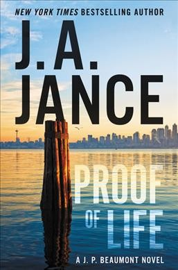 PROOF OF LIFE by J.A. Jance (Hardcover)