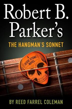 Robert B. Parker's the Hangman's Sonnet by Reed Farrel Coleman (Hardcover)