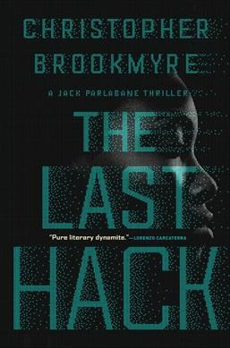 The Last Hack by Christopher Brookmyre (Hardcover)